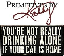 """Primatives By Kathy Rustic Wood Box Sign - Drinking Alone Cat 8""""x4"""" Den Bar Gift"""