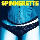 NEW Spinnerette (Audio CD)