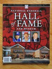 2011 Hall of Fame Baseball Yearbook ROBERTO ALOMAR BERT BLYLEVEN PAT GILLICK