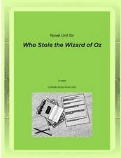 Novel Unit for Who Stole the Wizard of Oz by Middle Units (2014, Paperback)
