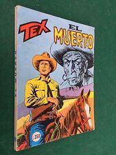 TEX GIGANTE n.19O EL MUERTO L.350 Daim Press (ITA 1° Ed 1976) Fumetto MB