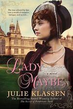 Lady Maybe by Julie Klassen (2015, Paperback)