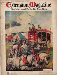 1935 Catholic Extension May - Circus Parade; Order of Martha;Will tomorrow come?
