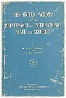 The United Nations And The Mantenimiento de International Paz y Seguridad