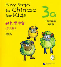 Easy Steps to Chinese for Kids: Textbook 3A - English & Chinese Ed. (with CD)