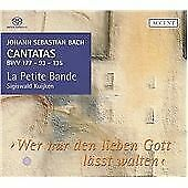 Johann Sebastian Bach - J.S. Bach: Cantatas BWV 177, 93, & 135 (2006)