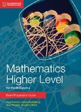 IB Diploma: Mathematics Higher Level for the IB Diploma by Paul Fannon, Vesna...