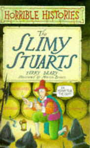 New  The Slimy Stuarts  - Terry Deary, Martin Brown
