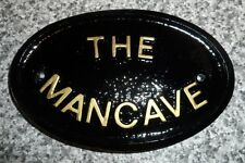 THE MANCAVE - HOUSE DOOR PLAQUE SIGN SHED
