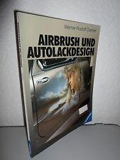 Airbrush und Autolackdesign - Buch von Werner Rudolf Cramer