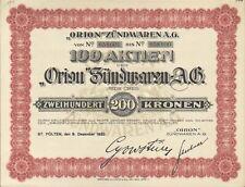 """""""Orion"""" Zündwaren AG 100 Aktien zu 200 Kronen St. Pölten 1922"""