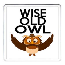 WISE OLD OWL. Novelty Coaster Drip Mat, Excellent Birthday Gift. Mat for mug