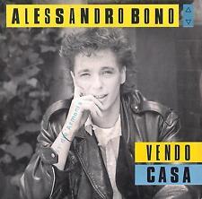 DISCO 45 Giri  Alessandro Bono - Vendo Casa / Dalle 8 Alle 10 p.m.