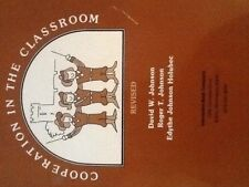 Circles of Learning : Cooperation in the Classroom by Edythe J. Holubec,...