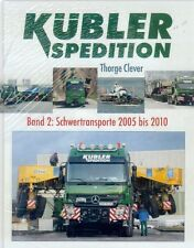 = Kübler Spedition Band 2  Schwertransporte ab 2005 =