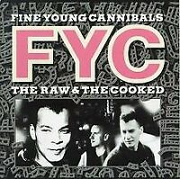 Raw & the Cooked von Fine Young Cannibals | CD | Zustand sehr gut