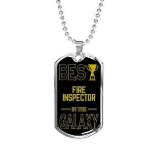 Best FireInspector In The Galaxy Necklace Stainless Steel or 18k Gold Dog Tag w