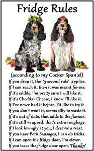"Cocker Spaniel Roan Gift 'Fridge Rules' Fun Novelty Flexible Magnet 6"" x  4""."