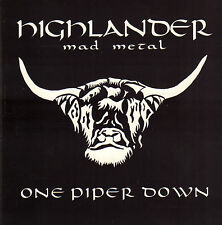 HIGHLANDER MAD METAL - ONE PIPER DOWN (1997 CD DUTCH METAL GROUP)