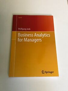 Use R!: Business Analytics for Managers by Wolfgang Jank (2011, Paperback)