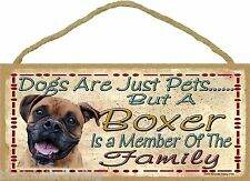 Dogs Are Just Pets But A Brindle Boxer Is Part Of Family Dog Sign Plaque 5x10""