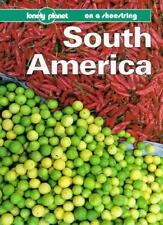 South America (Lonely Planet Shoestring Guide),Geoff Crowther, James Lyon