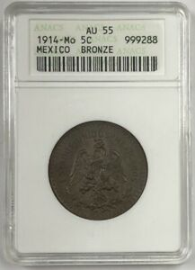 1914-Mo Mexican 5 Centavos Coin Graded by ANACS AU-55