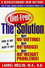 The Solution NEVER DIET AGAIN by Laurel Mellin M.A. R.D. Paperback in English