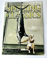 Sporting Classics Magazine Spring Summer 2015 Special Issue Fishing the World