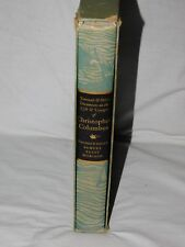 Heritage Press LIfe & Voyages of Christopher Columbus Samuel Morison w/Slipcase