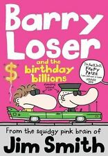 Barry Loser and the birthday billions (The Barry Loser Series) (PB) 1405283971