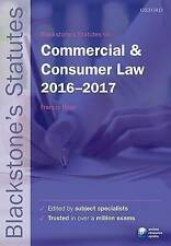 Blackstone's Statutes on Commercial & Consumer Law 2016-2017 by Oxford...
