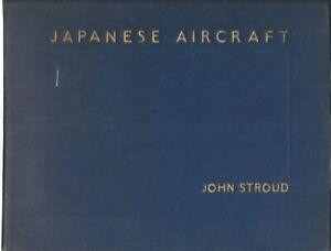 Japanese Aircraft,  John Stroud  HB  1945