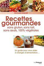 Recipe Book in French, 'Recettes gourmandes' Eva-Claire Pasquier