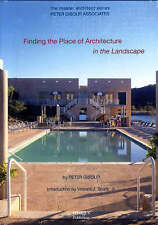 Peter Gisolfi Associates: Finding the Place of Architecture in the Landscape...