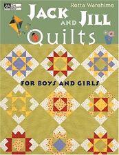JACK and JILL Quilts,Retta Warehime-Children's Patterns