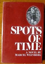Spots of Time by Marcel Weinberg  1972 1st Printing   Free shipping