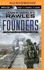 Founders : A Novel of the Coming Collapse by James Wesley Rawles (2014, MP3...