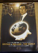 Programma di rugby 05/06/2005: Bretagna e Irlanda V il mondo [a MILLENNIUM S