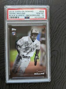 2019 Topps Black & White On Demand #d 2/25 CEDRIC MULLINS 65B PSA 10 POP 2 RC
