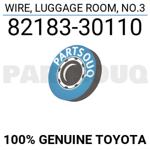 8218330110 Genuine Toyota WIRE, LUGGAGE ROOM, NO.3 82183-30110