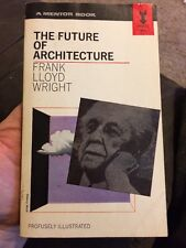The Future Of Architecture By Frank Lloyd Wright Rare Paperback Collectible