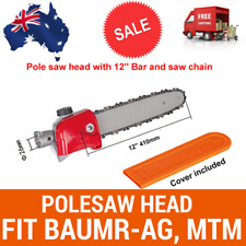 POLESAW POLE SAW CHAINSAW HEAD ATTACHMENT W/BAR+CHAIN FIT BAUMR-AG, MTM