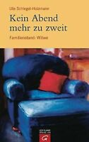Kein Abend mehr zu zweit: Familienstand: Witwe von Schle... | Buch | Zustand gut