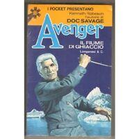 I Pocket Presentano Kenneth Robeson Avenger N. 9 Il Fiume Di Ghiaccio,Kenneth Ro
