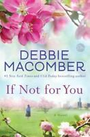 If Not for You: A Novel, Macomber, Debbie,0553391968, Book, Good