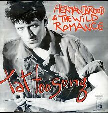 7inch HERMAN BROOD tattoo song HOLLAND  EX 1984