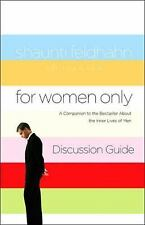 For Women Only Discussion Guide: A Companion to the Bestseller about the Inner L