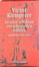 Victor Klemperer Tagebücher 1933-1945 und 1945-1959 Neuwertig Ich will Zeugnis a