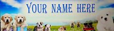 "FREE DOGS/PUPPIES(#319)   8 1/2""x30"" POSTER /BANNER  PERSONALIZED W/ YOUR NAME"